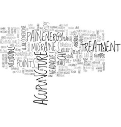 Acupuncture for migraines text word cloud concept vector