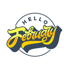 Gold letters hello february with circle frame on vector