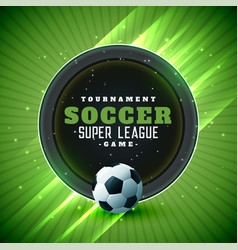 soccer tournament league background with text vector image