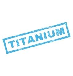 Titanium Rubber Stamp vector