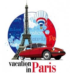 vacation in Paris vector image vector image
