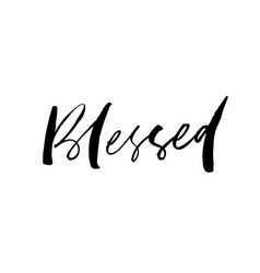 blessed ink pen lettering vector image