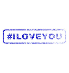 Hashtag iloveyou rubber stamp vector