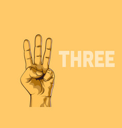 male hand hand shows number three modern design vector image