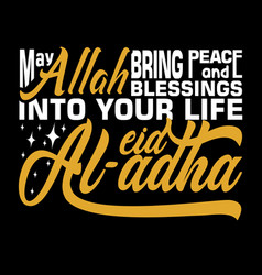 May allah bring peace and blessings into your life vector