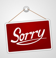 Sorry Storefront Sign vector