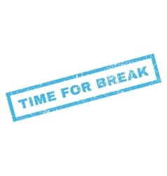 Time For Break Rubber Stamp vector