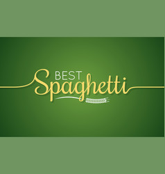 spaghetti logo pasta lettering sign background vector image vector image
