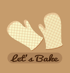 Bakery white gloves lets bake vector