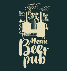 Beer pub menu with retro brewery and inscriptions vector