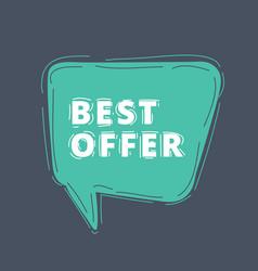 best offer in speech bubble vector image