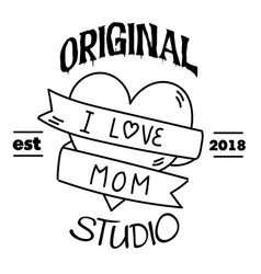 Original studio i love mom ribbon heart background vector