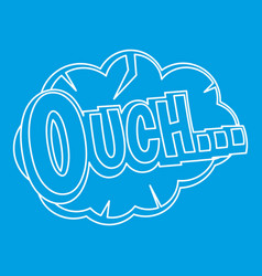 Ouch comic text speech bubble icon outline style vector