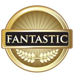 Fantastic Gold Label vector image vector image