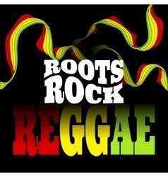 Roots rock reggae music design vector