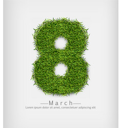 8 march green grass realistic symbol sign vector image