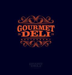 Logo gourmet deli lettering curlicues decor vector