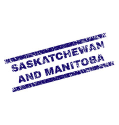 Scratched textured saskatchewan and manitoba stamp vector