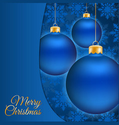 Christmas balls and blue snowflake background vector image
