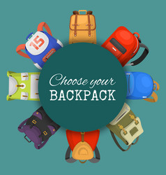 Colored school backpacks set choose your backpack vector