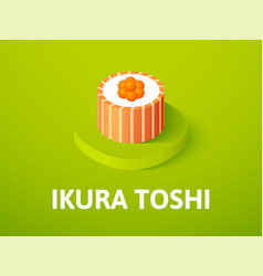 Ikura toshi isometric icon isolated on color vector
