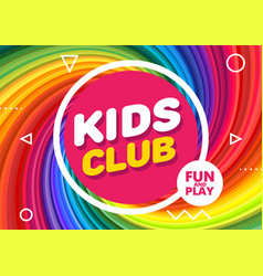 kids club banner in modern style bright for vector image