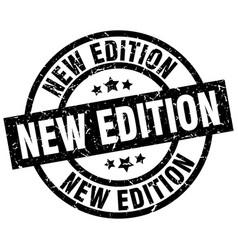 New edition round grunge black stamp vector