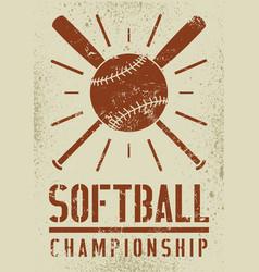 softball championship vintage grunge style poster vector image