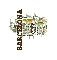 the lure of barcelona spain text background word vector image
