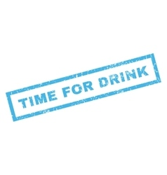 Time For Drink Rubber Stamp vector