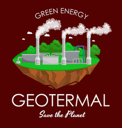 Alternative energy power industry geotermal power vector