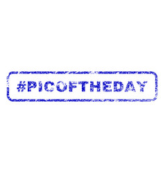 hashtag picoftheday rubber stamp vector image vector image