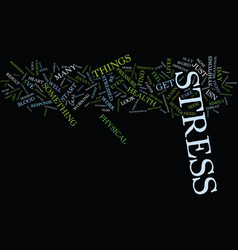are you stressed out text background word cloud vector image