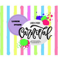 Composition of carnival hand calligraphy lettering vector