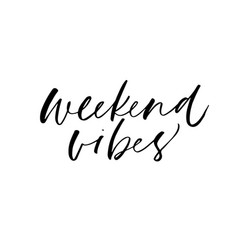 Weekend vibes black cursive freehand lettering vector