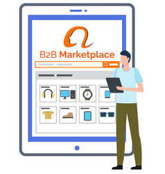 B2b marketplace man with tablet and website online vector