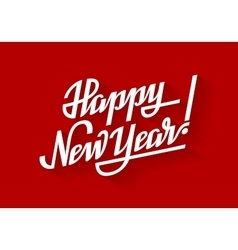 Happy New Year Holiday lettering on red vector