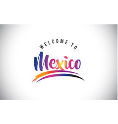 mexico welcome to message in purple vibrant vector image