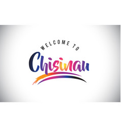 Chisinau welcome to message in purple vibrant vector