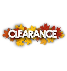 Clearance banner with maple leaves vector image