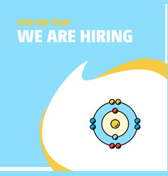 join our team busienss company atoms we are vector image