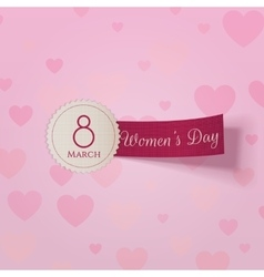 March 8 international Womens Day realistic Label vector image
