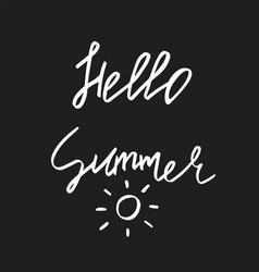 hello summer - hand drawn brush text handdrawn vector image vector image