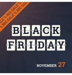 Black friday poster with mechanical flip vector image vector image