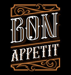 Lettering design of bon appetit vector