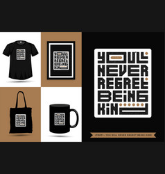 Typographic quote inspiration tshirt you vector