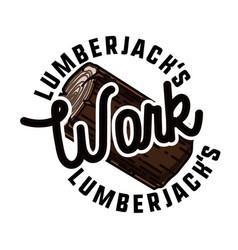 Color vintage lumberjack emblem vector