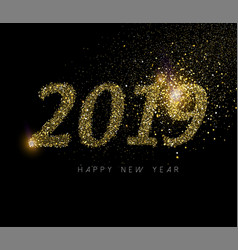 happy new year 2019 gold glitter dust holiday card vector image