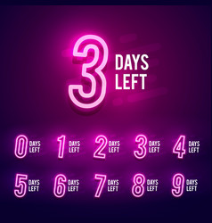 numbers days left neon sign 9 to 1 number icon vector image
