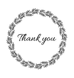 thank you phrase with hand drawn plant wreath vector image
